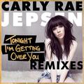 tonight i'm getting over you (remixes)